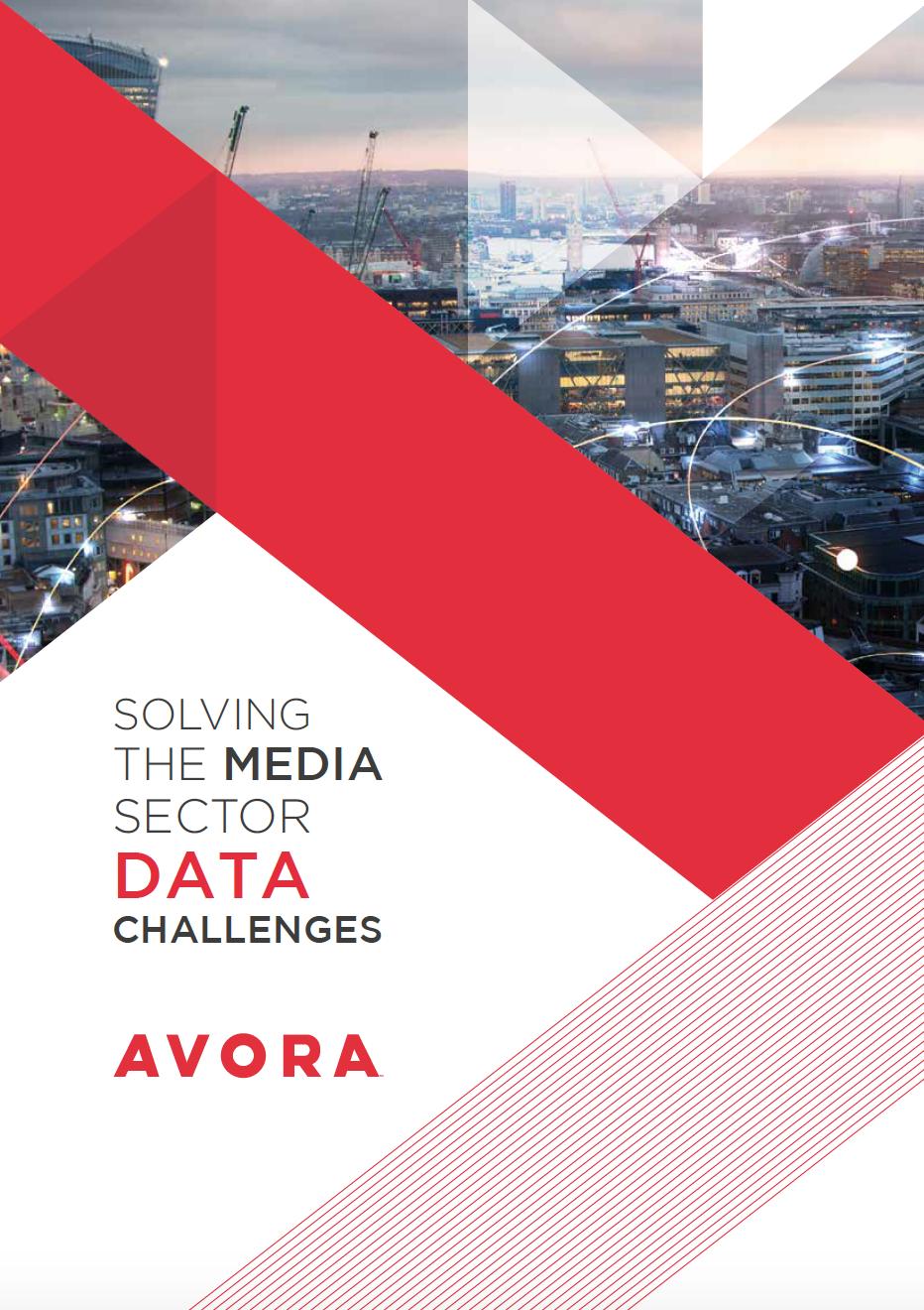 Solving The Media Sector Data Challenges - Avora